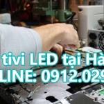 Sửa tivi LED tại Hà Nội