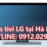 Sửa tivi LG tại Hà Nội