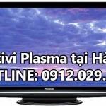 Sửa tivi Plasma tại Hà Nội
