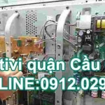 Sửa tivi quận Cầu Giấy – Hà Nội