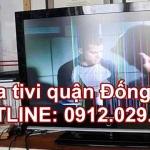 Sửa tivi quận Đống Đa – Hà Nội