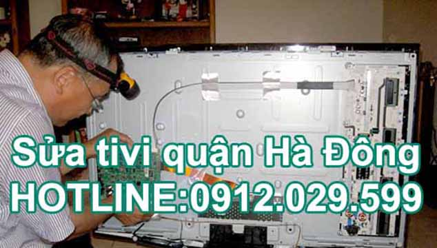 Sửa tivi quận Hà Đông - Sửa tivi giá rẻ quận Hà Đông