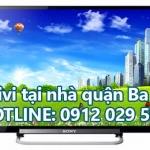 Sửa tivi tại nhà quận Ba Đình – Hà Nội