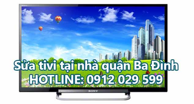 Sửa tivi tại nhà quận Ba Đình - Hà Nội