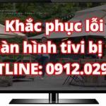 Khắc phục lỗi màn hình tivi bị tối