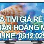 Sửa tivi giá rẻ quận Hoàng Mai – Hà Nội