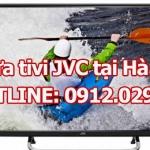 Sửa tivi JVC chuyên nghiệp tại Hà Nội
