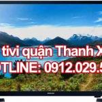 Sửa tivi quận Thanh Xuân – Hà Nội