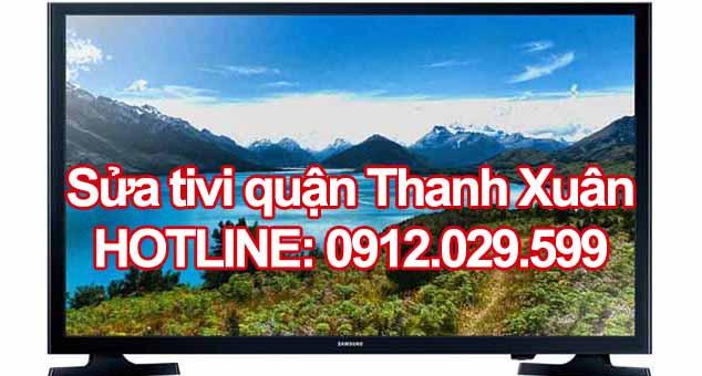 Sửa tivi quận Thanh Xuân - Hà Nội