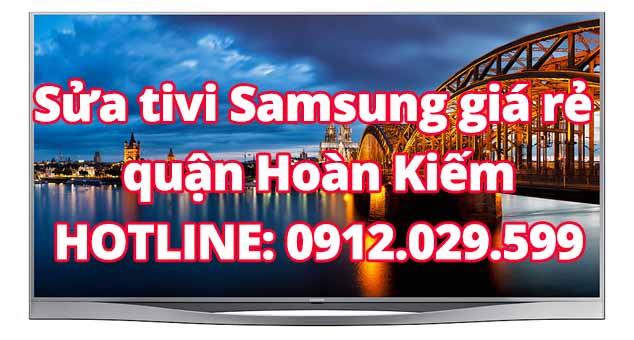 Sửa tivi Samsung giá rẻ quận Hoàn Kiếm
