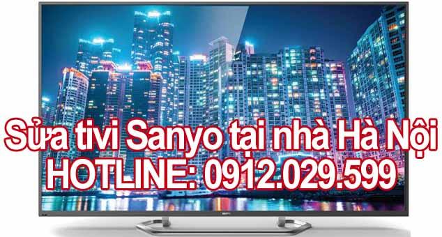 Sửa tivi Sanyo tại nhà Hà Nội
