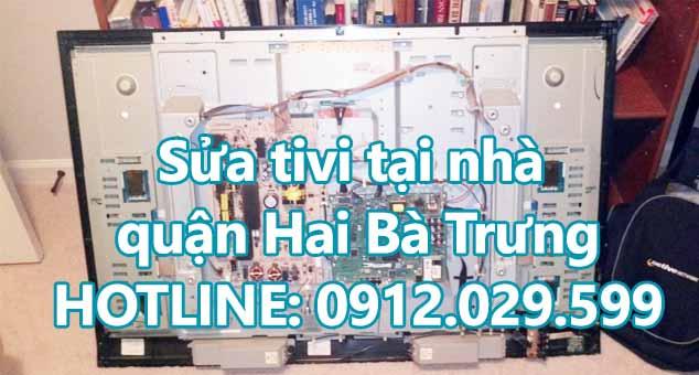 Sửa tivi tại nhà quận Hai Bà Trưng - Sửa tivi giá rẻ