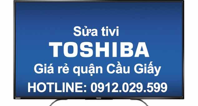 Sửa tivi Toshiba giá rẻ quận Cầu Giấy - Hà Nội