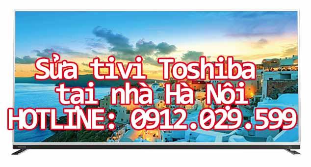 Sửa tivi Toshiba tại nhà Hà Nội