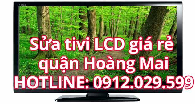 Sửa tivi LCD giá rẻ quận Hoàng Mai