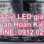 Sửa tivi LED giá rẻ quận Hoàn Kiếm – Hà Nội