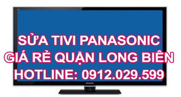 Sửa tivi Panasonic giá rẻ quận Long Biên