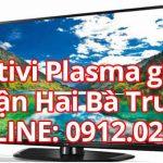 Sửa tivi Plasma giá rẻ tại quận Hai Bà Trưng – Hà Nội