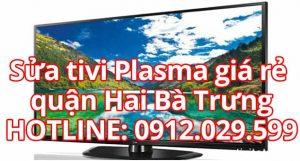 Sửa tivi Plasma giá rẻ quận Hai Bà Trưng - Hà Nội