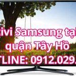 Sửa tivi Samsung tại nhà quận Tây Hồ – Hà Nội