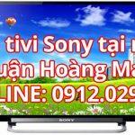 Sửa tivi Sony tại nhà quận Hoàng Mai – Hà Nội