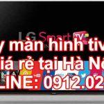 Giá thay màn hình tivi LG tại Hà Nội