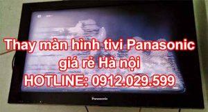 Thay màn hình tivi Panasonic giá rẻ tại Hà Nội